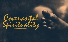 Covenantal Spirituality