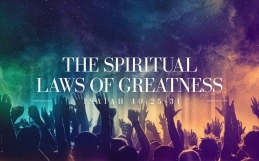 The Spiritual Laws of Greatness